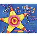 La piñata / The Pinata: (Bilingual) (Spanish Edition)