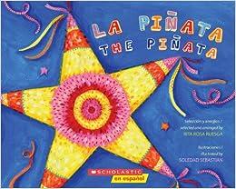 La piñata / The Pinata (Bilingual) (Spanish and English Edition) Paperback – July 1, 2012