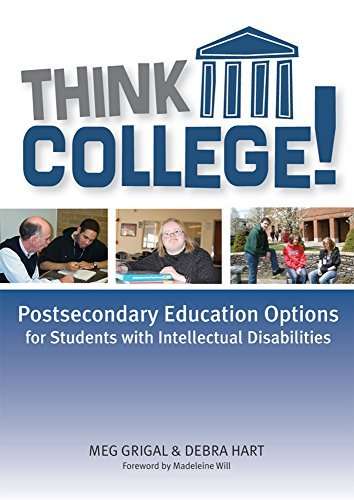 Think College!: Postsecondary Education Options for Students with Intellectual Disabilities by Meg Grigal Ph.D. (2009-11-03)