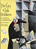 The City of Ink Drinkers, Eric Sanvoisin, 0385729723