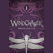 Windchaser: Phantom Island, Book 1 | Krissi Dallas
