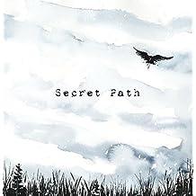 Secret Path (Deluxe Edition Vinyl + Book)