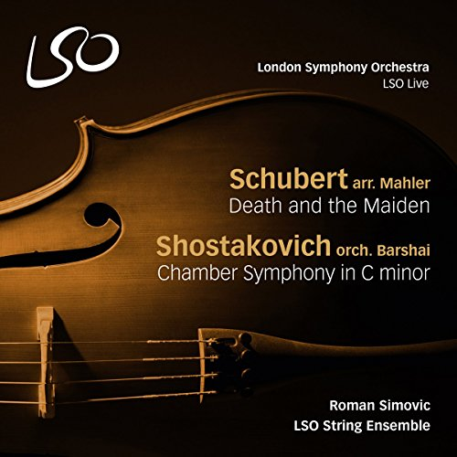 SCHUBERT / SHOSTAKOVICH / LSO STRING ENSEMBLE