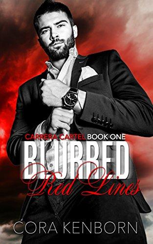 - Blurred Red Lines (Carrera Cartel Book 1)
