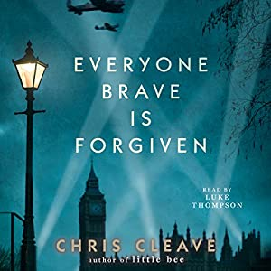 Everyone Brave Is Forgiven Audiobook