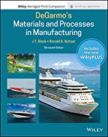 Degarmo's Materials and Processes in Manufacturing, 13th Edition Front Cover