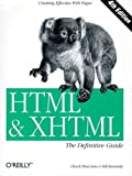HTML & XHTML : The Definitive Guide, Chuck Musciano, Bill Kennedy, 059600026X