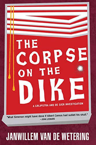 The Corpse on the Dike (Grijpstra-de Gier Mysteries Series Book 3) - Soho Series