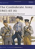 The Confederate Army 1861-65 (6), Ron Field, 1846031885