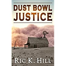 Dust Bowl Justice (English Edition)