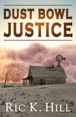 E-book - Dust Bowl Justice by Ric K. Hill