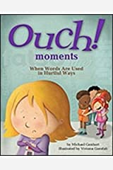 Ouch Moments: When Words Are Used in Hurtful Ways Paperback