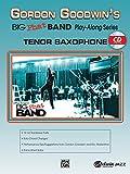 Gordon Goodwin Big Phat Play Along: Tenor Saxophone (Book & CD)