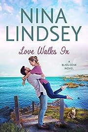 Love Walks In (A Bliss Cove Romance #1)