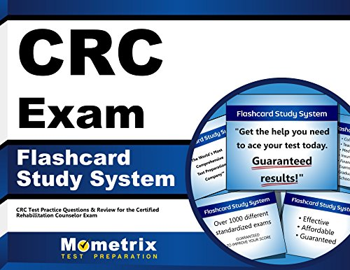 CRC Exam Flashcard Study System: CRC Test Practice Questions & Review for the Certified Rehabilitation Counselor Exam (Cards)