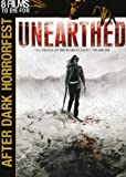 Unearthed (After Dark Horrorfest)
