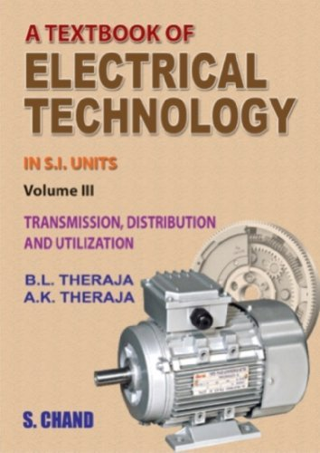 Text Book of Electrical Technology: Pt. 1&2: Tranmission Distribution and Utilization by B.L. Theraja (2004-03-01)