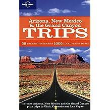 Arizona New Mexico & the Grand Canyon Trips (Regional Travel Guide)