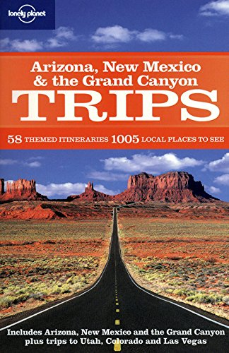 Arizona New Mexico & the Grand Canyon Trips (Regional Travel Guide)