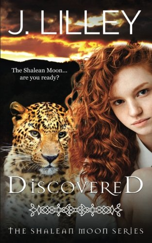 Discovered (The Shalean Moon) (Volume 1) ebook
