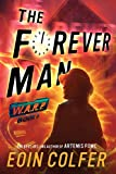 WARP Book 3 The Forever Man (WARP Book 3) (WARP (3))