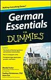 German Essentials for Dummies, Consumer Dummies Staff and Wendy Foster, 111818422X