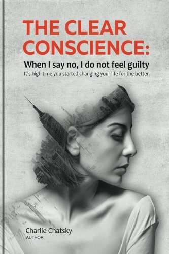 the-clear-conscience-when-i-say-no-i-do-not-feel-guilty