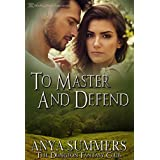 To Master and Defend (The Dungeon Fantasy Club Book 2)