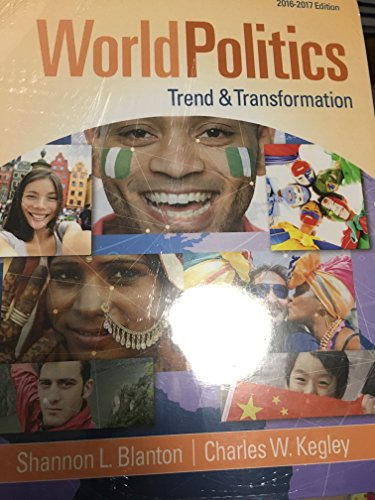 World Politics: Trend and Transformation, Loose-Leaf Version