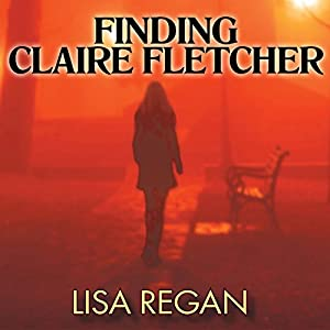 Finding Claire Fletcher Audiobook