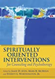img - for Spiritually Oriented Interventions for Counseling and Psychotherapy book / textbook / text book