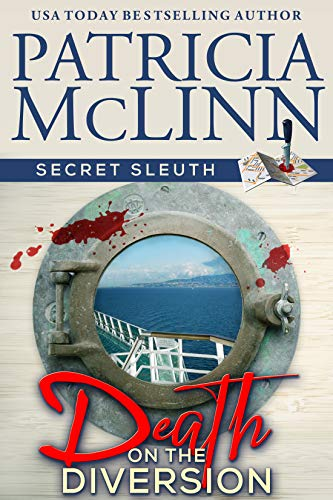 Death on the Diversion (Secret Sleuth Book 1) by [McLinn, Patricia]