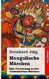 Mongolische Märchen, Bernhard Jülg, 1496149947