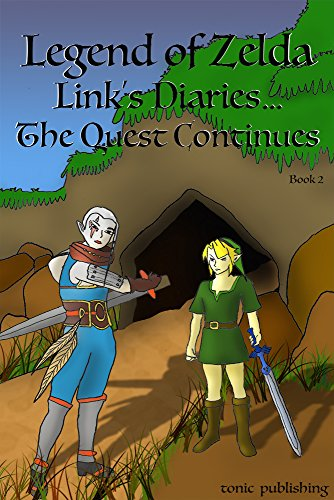 Legend Of Zelda Continues Links Diaries The Quest Continues Breath Of The Wild Series The World Zelda Diaries Book 2