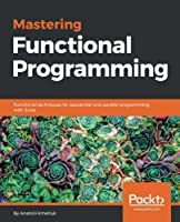 Mastering Functional Programming Front Cover