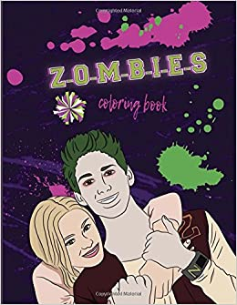 Amazon Z O M B I E S Coloring Book Disney For Kids And Adults 9781986637244 Linda Roen Books