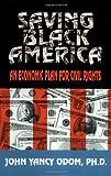 Saving Black America, John Yancy Odom, 0913543748