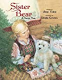 img - for Sister Bear: A Norse Tale book / textbook / text book