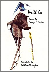 We'll See (Free Verse Editions)
