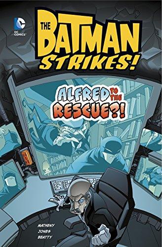 Alfred to the Rescue?! (Batman Strikes!)
