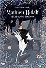 Mathieu Hidalf, tome 2 : Mathieu Hidalf et la foudre fantôme par Mauri