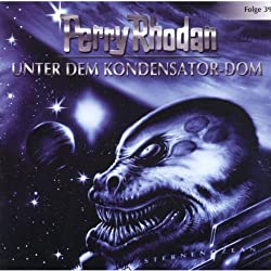 Unter dem Kondensator-Dom (Perry Rhodan Sternenozean 39)