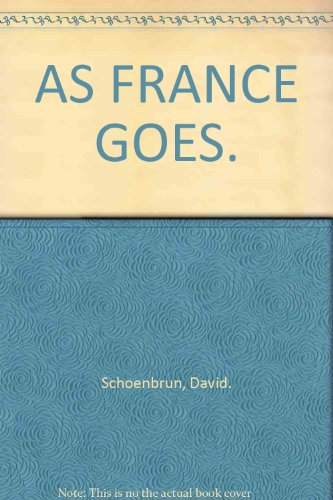 As France Goes by David Schoenbrun