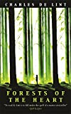 Forests of the Heart (GOLLANCZ S.F.)