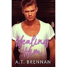 Healing Him (The Den Boys Book 2)