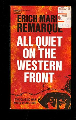 a literary analysis of all quiet on the western front by erich maria remarkque In the book all quiet on the western front, erich maria remarque illustrates the picture of world war i to the reader this book is the story of paul baumer, who with his classmates recruits in the german army of world war i.