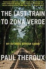 The Last Train to Zona Verde Paperback