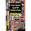 Memory Dump Analysis Anthology Collector's Edition, Volume 1 (v. 1)
