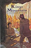 Kings Mountain, G. Clifton Wisler, 0066237939