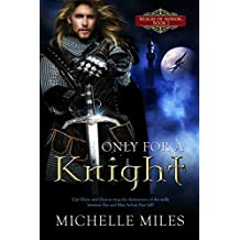 Only for a Knight (Realm of Honor Book 2)